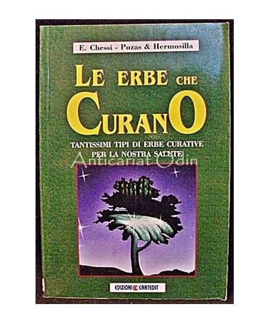 Le Erbe Che Curano - Edmund Chessi, B. Pozas Hermosilla