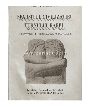 Sfarsitul Civilizatiei Turnului Babel - Doina Balahur