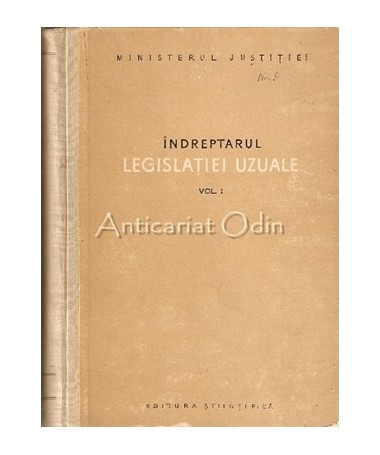 Indreptarul Legislatiei Uzuale I, II - Gh. Daringa, Al. Lesvioda