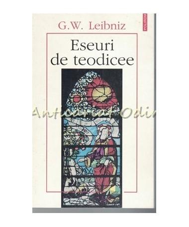 Eseuri De Teodicee - G. W. Leibniz - Asupra Bunatatii Lui Dumnezeu