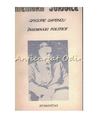 Insemnari Politice 1929-1939 - Grigore Gafencu