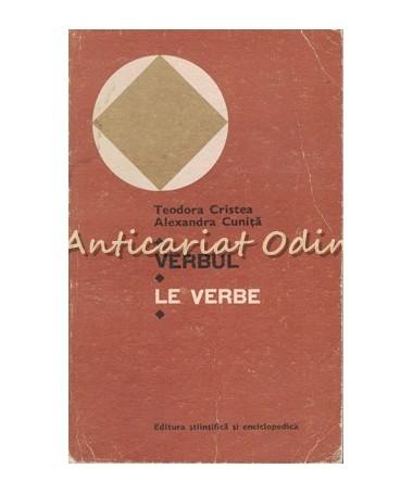 Verbul, Le Verbe - Teodora Cristea, Alexandra Cunita