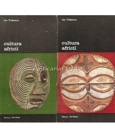 Cultura Africii I, II - Leo Frobenius