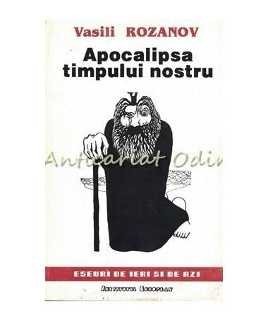 Apocalipsa Timpului Nostru - Vasili Rozanov