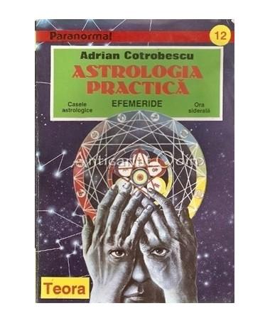 02897_Cotrobescu_Astrologia_Practica