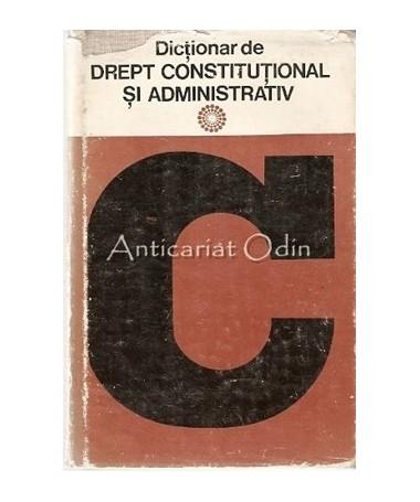 Dictionar De Drept Constitutional Si Administrativ - Ioan Busuioc