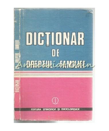 Dictionar De Dreptul Familiei - Gheorghe Grigore, Constantin Pirlea