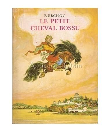 Le Petit Cheval Bossu - P. Erchov