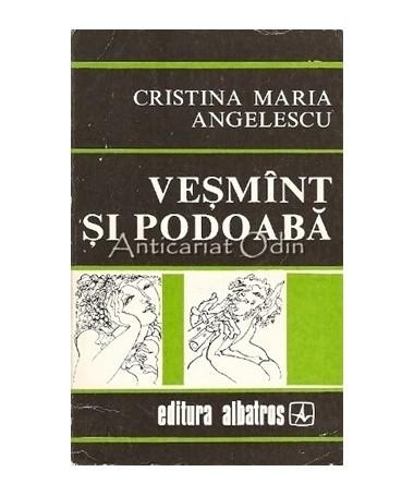 Vesmant Si Podoaba - Cristina Maria Angelescu - Desene: Nica Petre