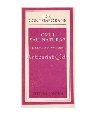 05374_Bonnefous_Omul_Sau_Natura