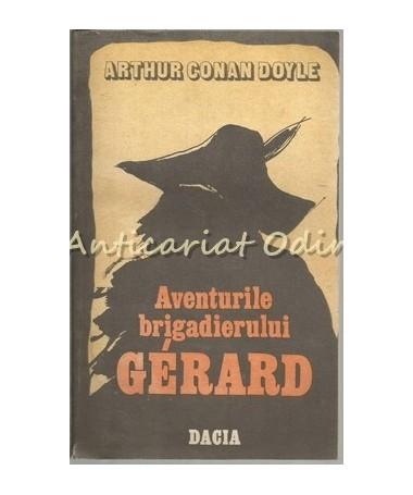 Aventurile Brigadierului Gerard. Un Studiu In Rosu - Arthur Conan Doyle