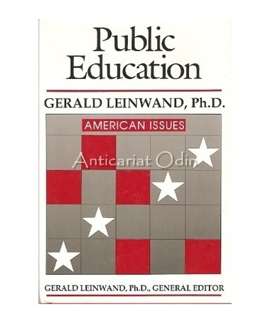 Public Education. American Issues - Gerald Leinwand
