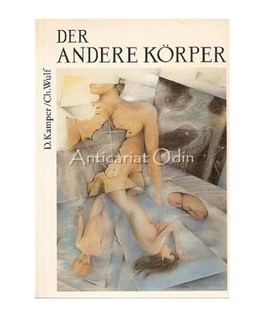 Der Andere Korper I - D. Kamper, Ch. Wulf