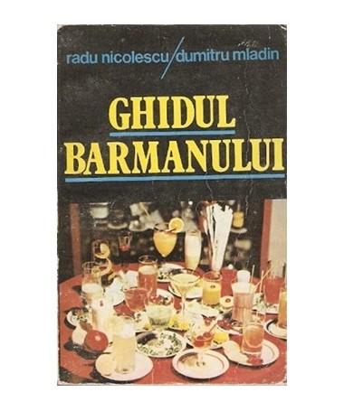 07280_Nicolescu_Mladin_Ghidul_Barmanului