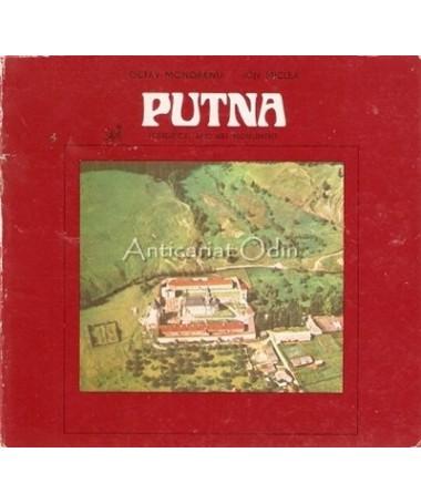 Putna. Historical And Art Monument - Octav Monoranu, Ion Miclea