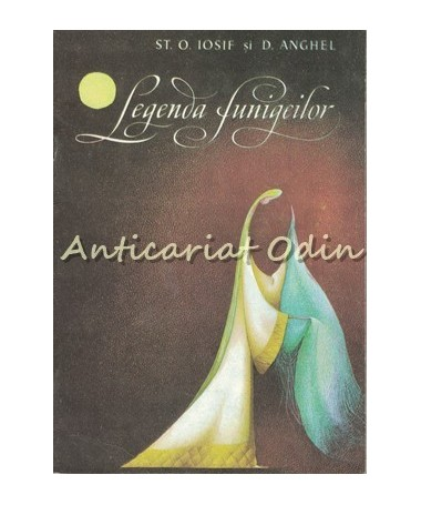 Legenda Funigeilor - St. O. Iosif, D. Anghel - Ilustratii: Adriana Mihailescu
