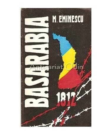 Basarabia 1812 - Mihai Eminescu
