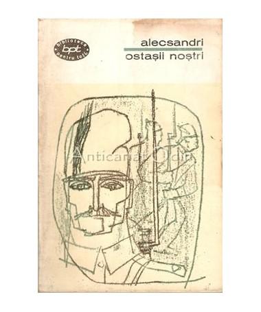 Ostasii Nostri - Vasile Alecsandri