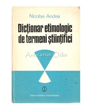 10589_Dictionar_Etimologic_Termeni_Stiintifici