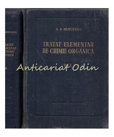 Tratat Elementar De Chimie Organica I, II - C. D. Nenitescu