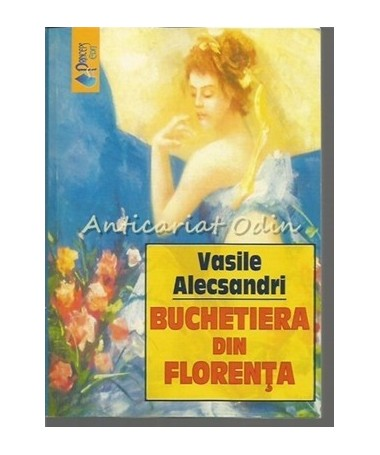 Buchetiera Din Florenta - Vasile Alecsandri