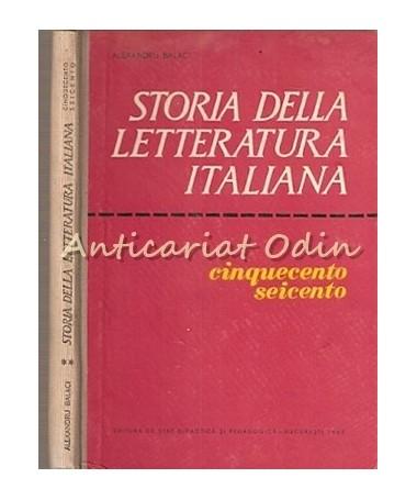 Storia Della Letteratura Italiana -Cinquecento, Seicento - Tiraj: 1320 Exemplare
