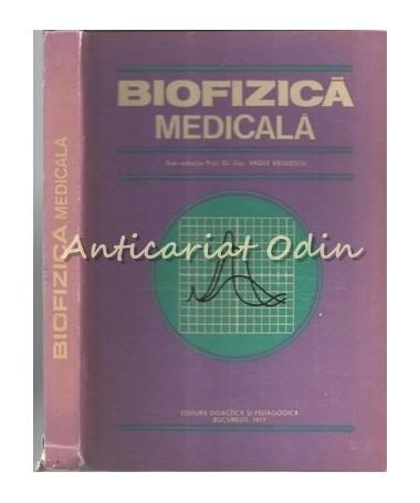 Biofizica Medicala - Ioana Aricescu, Tr. Baran, N. Barbulescu, Eugenia Chirieri