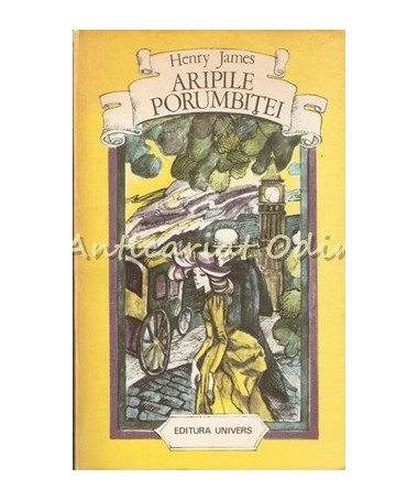Aripile Porumbitei - Henry James
