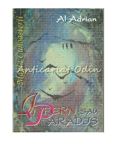 Infern Sau Paradis? - Al. Adrian