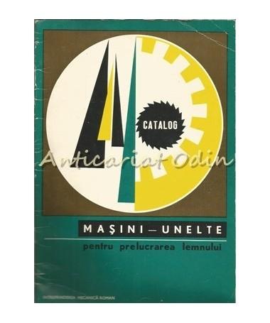 21224_Catalog_Masini_Unelte_Prelucrarea_Lemnului