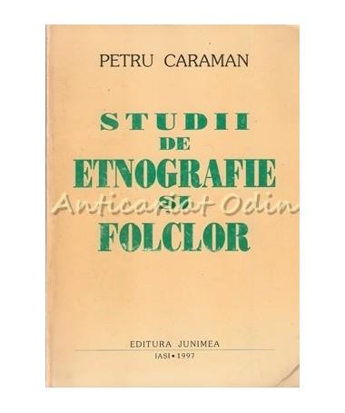 21301_Petru_Caraman_Studii_Etnografie_Folclor