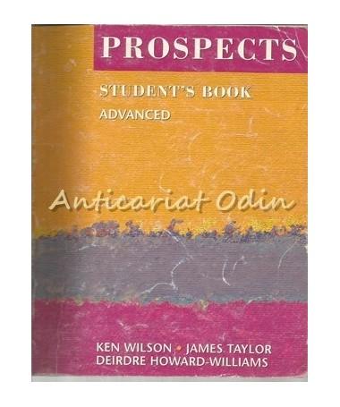 Prospects. Student's Book. Advanced - Ken Wilson, James Taylor