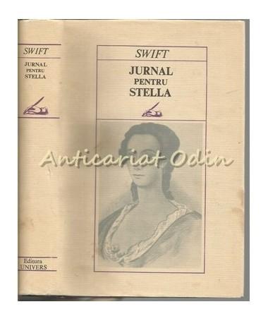 Jurnal Pentru Stella 1710-1713 - Jonathan Swift - Tiraj: 4660 Exemplare